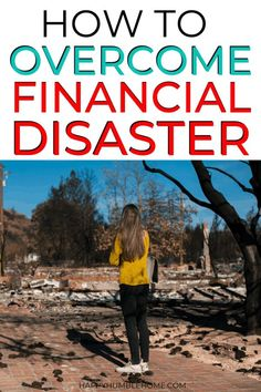 How to Overcome Financial Disaster - What would you do if your life and finances were turned upside down overnight? This personal finance post will help with financial stress, saving money, and frugal Financial Stress, Financial Goals, Financial Assistance, Financial Planning, Planning Budget, Get Out Of Debt, Budgeting Finances, Money Saving Tips, Managing Money