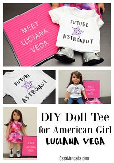 "Create this adorable ""Future Astronaut"" DIY Doll tee for Luciana Vega or any 18"" doll"