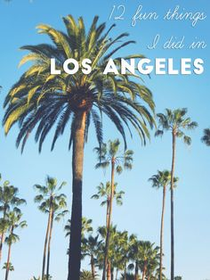 from strolling along Venice beach, to hiking up to Hollywood sign and visiting Universal Studions here are 12 fun things you can do in Los Angeles