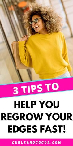 Learn how you can grow your edges back after having lost them. These 3 simple tips will also help you to combat thinning edges as well. Natural Hair Growth Tips, Long Natural Hair, Natural Hair Styles, Hair Loss After Pregnancy, Postpartum Hair Loss, Natural Afro Hairstyles, Pretty Hairstyles, Curly Hair Tips, Curly Hair Styles