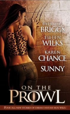 On the Prowl (Alpha & Omega, #0.5) by Patricia Briggs