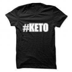 Awesome Tee #Keto diet T-Shirts #tee #tshirt #named tshirt #hobbie tshirts #diet