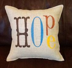 HOpe Stenciled Burlap Pillow by BurlapPillowsEtc on Etsy