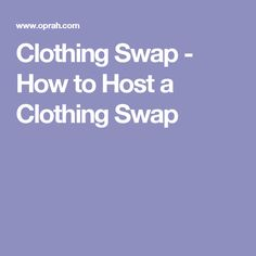 Clothing Swap - How to Host a Clothing Swap