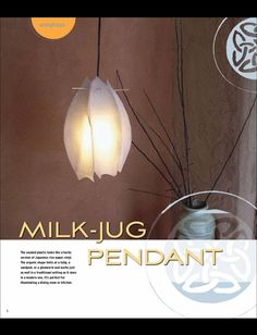 $0.99 Two milk jugs and you get an adorable hanging lamp!