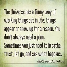 #TrustTheUniverse #trustyourheart