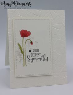 Stampin' Up! Painted Poppies CAS Sympathy Card – Stamp With Amy K I used the Stampin' Up! Painted Poppies stamp set to create a clean and simple sympathy card to share with you today. Sympathy Card Messages, Sympathy Sayings, Handmade Sympathy Cards, Sympathy Greetings, Greeting Card, Slider Card, Stampin Up Karten, Poppy Cards, Fun Fold Cards