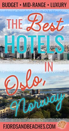 The best hotels in Oslo, Norway, where to stay in Oslo, Hotels in Norway, budget hotels in oslo, luxury hotels in Oslo, #Oslo #Norway #Hotels #Travel