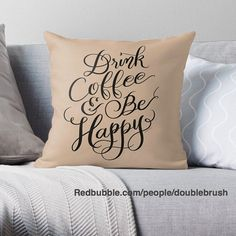Drink coffee and be happy pillow for cozy times and happy times with friends or family or some precious alone time from your busy day. White text design will be added soon. Find this coffee pillow at http://ift.tt/2pWh3bP  . . . #coffee #coffeeart #coffeeday #coffeelove #coffeepillow #coffeegram #starbuckscoffee #coffeelife #coffeequotes #coffeedate #coffeeholic #coffeehouse #coffeeislife #g #coffeedecor #coffeehome #homedecoration #pursuepretty #darlingweekend #darlingmovement…