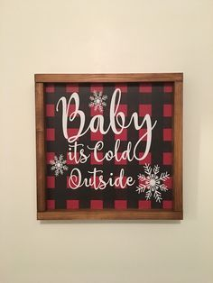 This is a beautiful rustic wooden framed sign. It is 13 x 13 with red and black buffalo plaid background and the saying is put on with permanent vinyl. Great Christmas and winter decor Plaid Christmas, Christmas Signs, Diy Christmas Ornaments, Outdoor Christmas, Christmas Balls, Christmas Pictures, Rustic Christmas, Christmas Time, Christmas Wreaths
