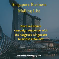 We offer the recently updated and affordable pre-packaged Singapore mailing lists and Singapore email database.