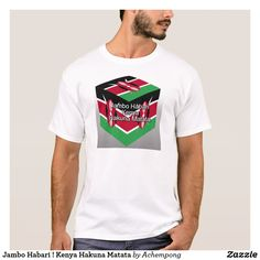 "Jambo Habari ! Kenya Hakuna Matata basic  #Top departments for ""hakuna matata Kenya flag #colors"""