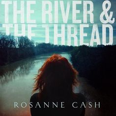 Rosanne Cash joins Rob Sachs to discuss songs from her upcoming album, The River & The Thread.  Episode 1: A Feather's Not A Bird