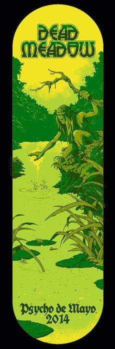 Dead Meadow skateboard design for Psycho de Mayo Fest. 2014 by Arik Roper
