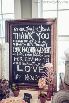 Rustic chalkboard thanking your guests: http://www.stylemepretty.com/collection/2139/ Photography: RHM - http://rhmphotographyblog.com/