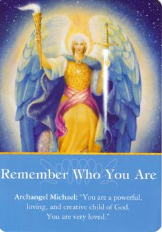 Archangel Michael: Remember Who You Are