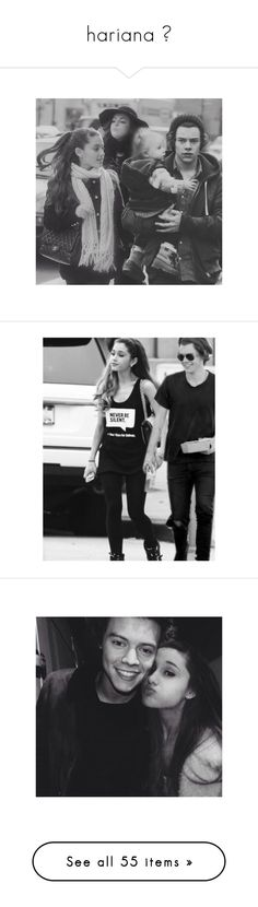 """""""hariana ?"""" by curl-s ❤ liked on Polyvore featuring hariana, ariana grande, ariana manips, couples, harry styles, ariana, hariana., harry, pictures and celebs"""