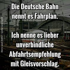 Die Deutsche Bahn nennt es... Besucht uns auch auf ---> https://www.herz-und-seele.eu