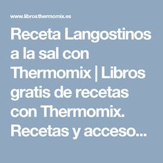 Receta Langostinos a la sal con Thermomix | Libros gratis de recetas con Thermomix. Recetas y accesorios Thermomix