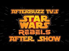 Star Wars Rebels Season 1 Episode 13 Review w/ Vanessa Marshall | AfterBuzz TV - YouTube