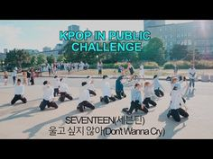 [EAST2WEST] Dancing Kpop in Public Challenge: SEVENTEEN(세븐틴) - 울고 싶지 않아(Don't Wanna Cry) - YouTube