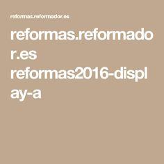 reformas.reformador.es reformas2016-display-a