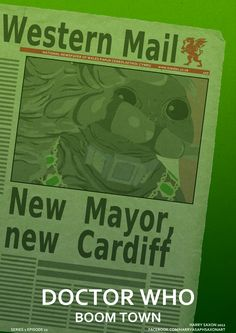Doctor Who  Boom Town  Series 1 Episode 11  Info for my project here: http://harryasaphsaxon.blogspot.com/2012/10/doctor-who-poster-challenge-wrap-up-01.html