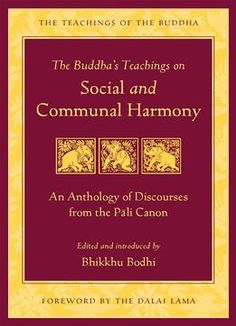 The Buddha's Teachings On Social And Communal Harmony: An Anthology Of Discourses From The Pali Canon PDF