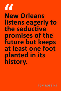 Tom Robbins New Orleans Quote