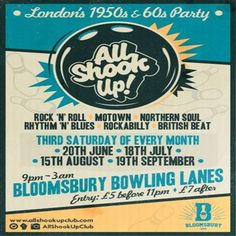 All Shook Up at Bloomsbury Lanes, Basement of Tavistock Hotel, Bedford Way, London, WC1H 9EU, UK on Oct 17, 2015 to Oct 18, 2015 at 12:00pm to 3:00am.  All Shook Up is more than a club night. Together we are a community of people who share the same love for music from the decades that brought us individualism, teenage rebellion and modernism but most importantly. Rock N' Roll And Soul!  Category: Nightlife,  Price: Advance £4