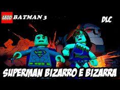LEGO Batman 3 SUPERMAN BIZARRO E BIZARRA DLC (DUBLADO PT BR)HD 1080P