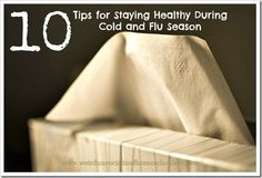 Newsflash: It's cold and flu season! I want to share with you my tips for avoiding the flu because, if I can make it through this winter unscathed, it will mark the third consecutive year that I've not gotten sick.