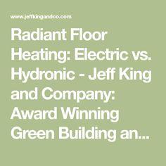 Janes company janes radiant do it yourself radiant floor heating radiant floor heating electric vs hydronic jeff king and company award winning solutioingenieria Gallery