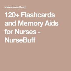 120+ Flashcards and Memory Aids for Nurses - NurseBuff