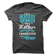NURSERY WORKER T Shirts, Hoodies, Sweatshirts. CHECK PRICE ==► https://www.sunfrog.com/LifeStyle/NURSERY-WORKER-59997899-Guys.html?41382