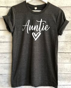 Next to Mom, Auntie is my favorite name ❤️ New Aunt, Aunt Shirts, Pregnancy Announcement Shirt, Vinyl Shirts, Niece And Nephew, Personalized T Shirts, Casual Elegance, Family Shirts, Custom T