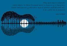 Hay que seguir soñando  hasta abolir la falsa frontera entre lo ilusorio y lo tangible,  hasta realizarnos y descubrir que el paraíso perdido está ahí,  a la vuelta de la esquina.  Julio Cortázar