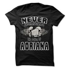 Never Underestimate The Power Of ... ADRIANA - 999 Cool - #christmas gift #gift for mom. CHECKOUT => https://www.sunfrog.com/LifeStyle/Never-Underestimate-The-Power-Of-ADRIANA--999-Cool-Name-Shirt--68794260-Guys.html?68278
