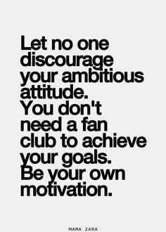Motivation Quotes : Let no discourage your ambitious attitude. You don't need a fan club to achi. - About Quotes : Thoughts for the Day & Inspirational Words of Wisdom Now Quotes, Great Quotes, Quotes To Live By, Hater Quotes, Status Quotes, Hurt Quotes, Attitude Quotes, Music Quotes, Daily Quotes