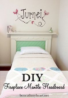 Fireplace mantle headboard for little girl's room.   Cute...just not sure I'd waste it in a kids' room?!?