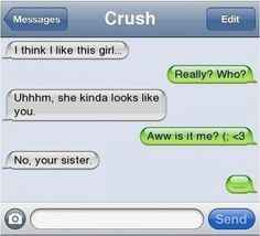 When you've got a crush. | 21 Times Text Messages Are The Only Way To Say It