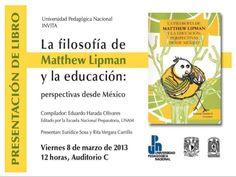 Presentación del libro La filosofía de Matthew Lipman y la educación …