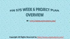 We specialize in providing you instant exam help to score the marks you have always dreamed. Get online help for the FIN 575 Week 6 Project Plan Overview (University of Phoenix).