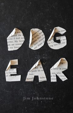 Dog Ear by Jim Johnstone, cover design by David Drummond. In his fourth book of poems—and most powerful work to date—Jim Johnstone establishes himself as an exquisite observer of decay, both physical and spiritual. Creative Book Covers, Best Book Covers, Beautiful Book Covers, Typographic Design, Graphic Design Typography, Creative Typography, Typographic Poster, Lettering, Typography Fonts