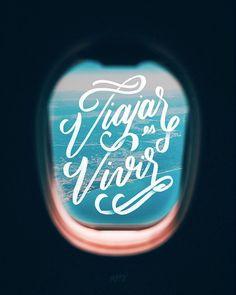 Viajar es vivir #lettering #calligraphy #travel #airplane #viajar #kobbymendez