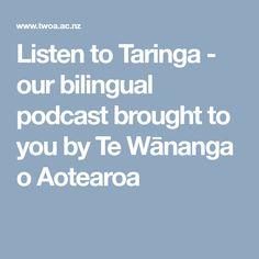 Listen to Taringa - our bilingual podcast brought to you by Te Wānanga o Aotearoa Bring It On, English, Learning, Words, Maori, English Language, England, Study, Horse