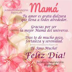 Feliz día madre te amo mucho te quiero mama