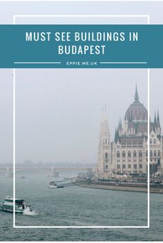The top must see buildings in Budapest, Hungary. A collection of gothic and romantic architecture in the city including parliament, opera house, fishermans bastion and szimpla Kert