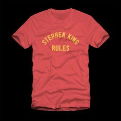 Stephen King Rules Shirt – Poputees.com