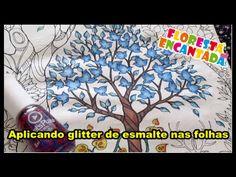 Floresta Encantada - Colocando glitter de esmalte nas folhas | Luciana d...